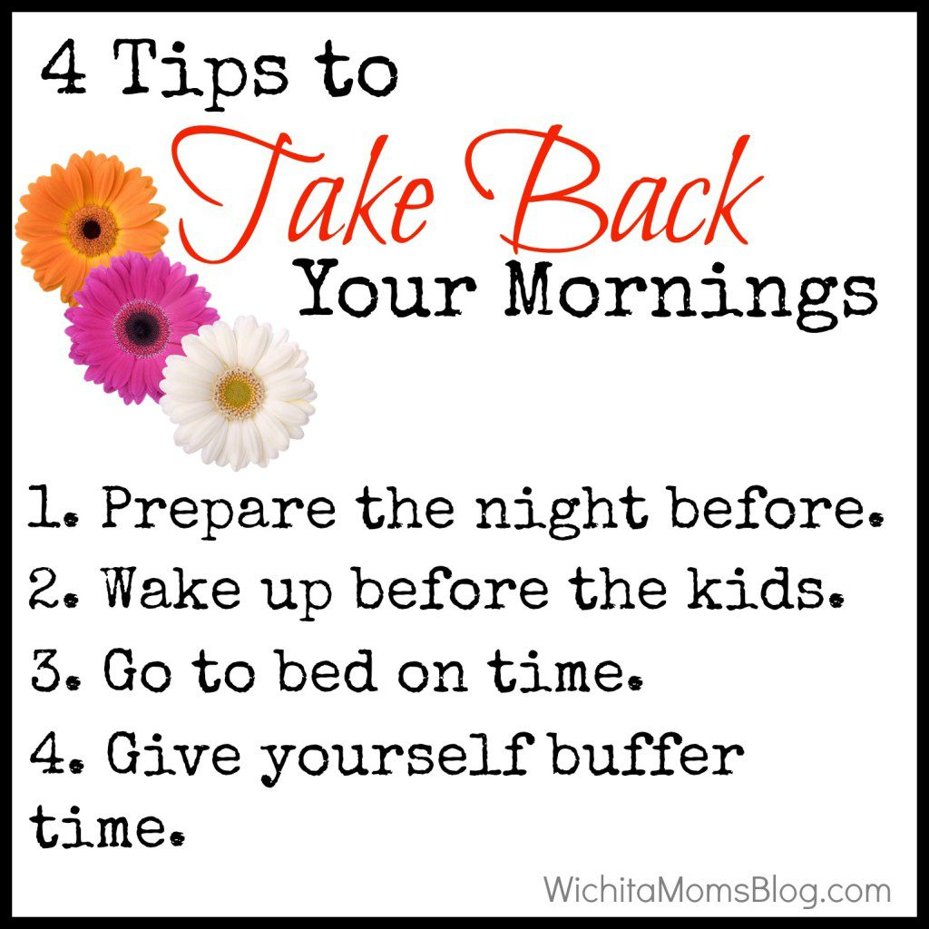 4 Tips for Taking Back Your Mornings