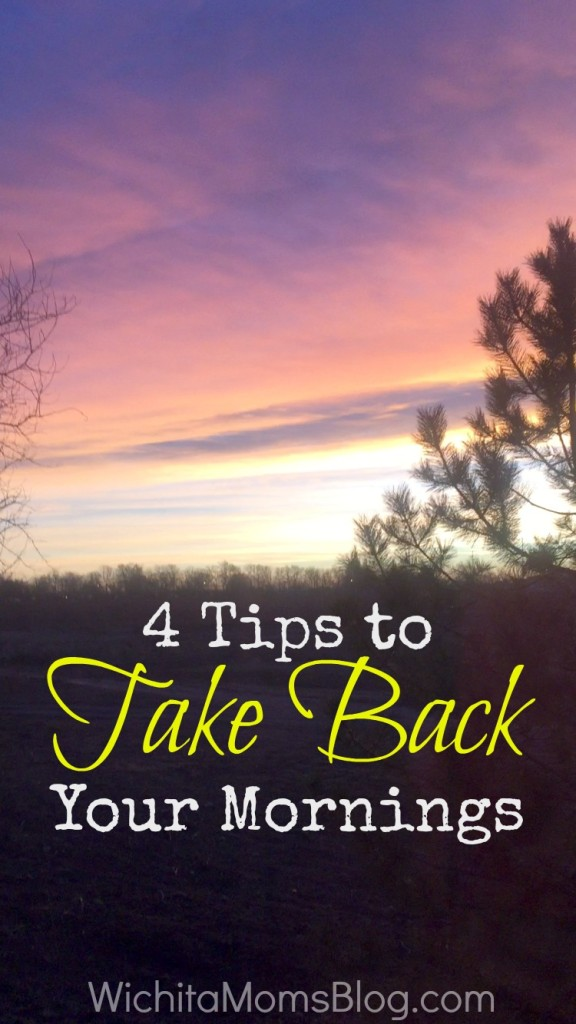 4 Tips to Take Back Your Mornings
