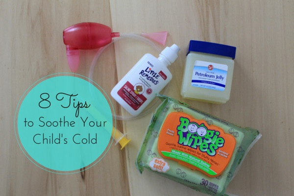 8 Tips to Soothe Your Child's Cold