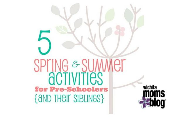 Spring and Summer Activities for PreSchoolers   Wichita Moms Blog