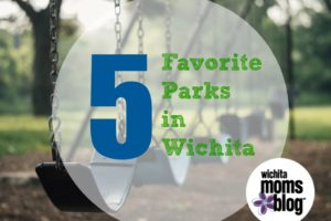 5 Favorite Parks in Wichita | Wichita Moms Blog