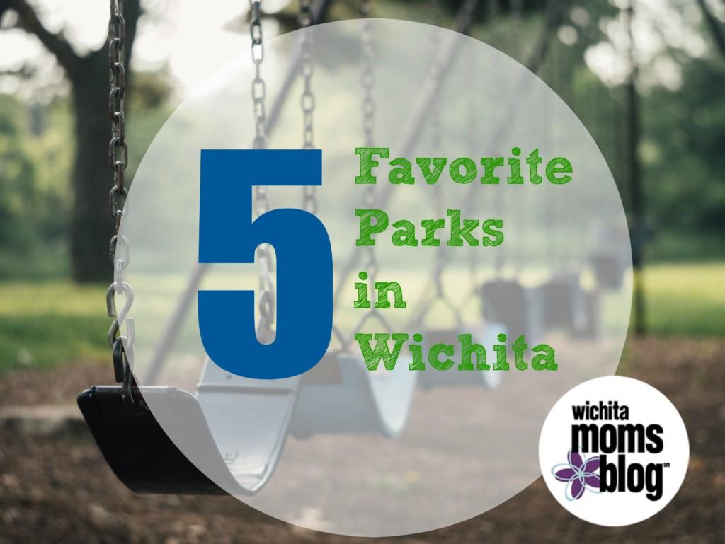 5 Favorite Parks in Wichita   Wichita Moms Blog