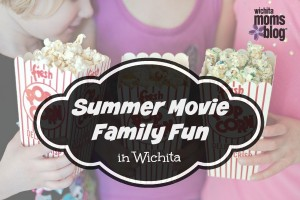 Summer Movie Family Fun in Wichita