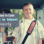 6 Ways to Ease Back to School Anxiety {According to a Child Therapist}