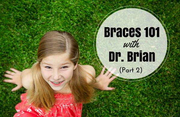 Braces Part 2-3