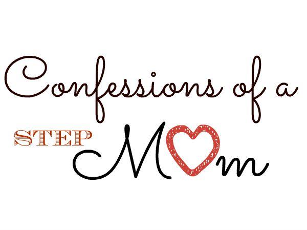 Confessions of A StepMom