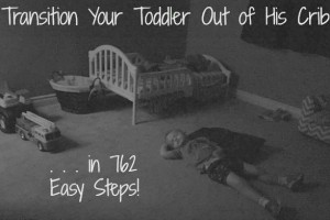 Transition Your Toddler Out of His Crib