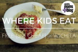 Where Kids Eat Free in Wichita |