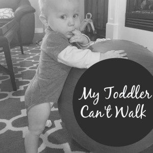 Toddler Can't Walk