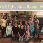 Mom's Night Out :: Bunco, Baby!