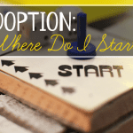 Adoption : Where Do I Start?