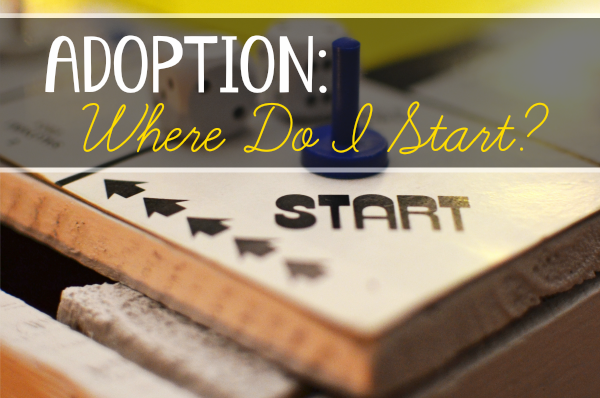 Adoption - Where Do I Start