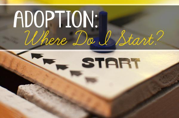 Adoption - Where Do I Start