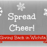 Spread Cheer! Giving Back in Wichita