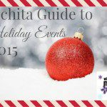Wichita Guide to Holiday Events 2015