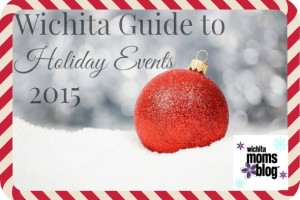 Wichita Holiday Event Guide 2015