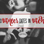 Top 10 Winter Dates in Wichita