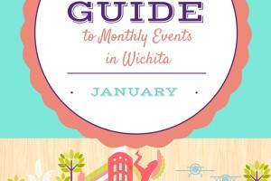 January 2016 Family Events in Wichita | Wichita Moms Blog