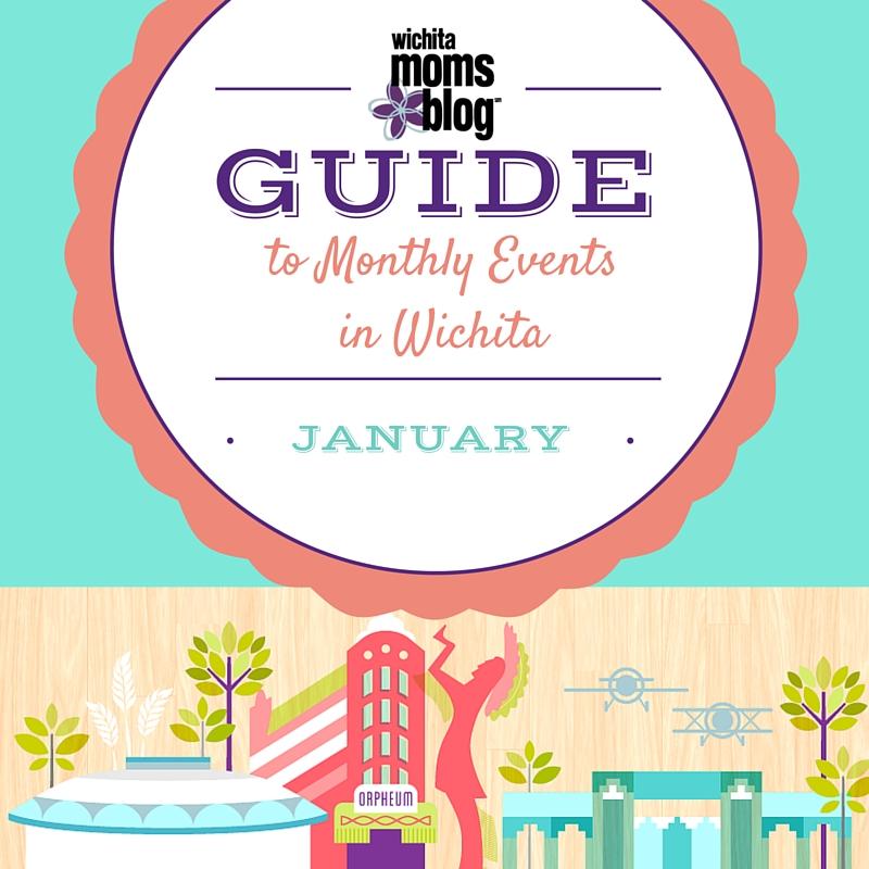 January Family Events in Wichita | Wichita Moms Blog