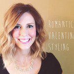 Romantic Valentine's Styling {Easy Hair & Makeup Tutorial}