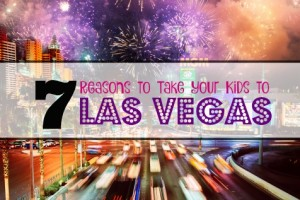 taking kids to las vegas