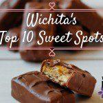 Where to Get A Sugar High in Wichita :: Top 10 Favorite Sweet Spots