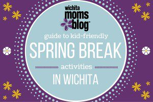 spring break in wichita
