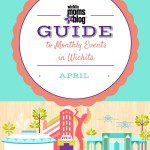 Guide to Monthly Events in Wichita :: April 2016