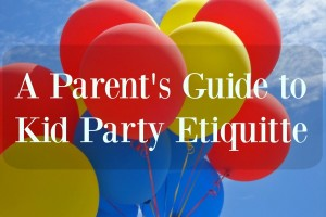 A Parent's Guide to Kid Party Etiquette | Wichita Moms Blog