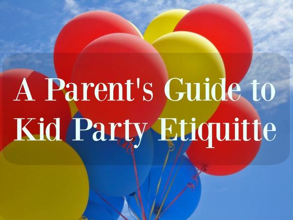 A Parent's Guide to Kid Party Etiquette | Wichita Moms Blog