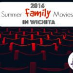 2016 Summer Family Movies in Wichita