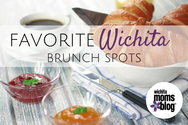 Favorite Wichita Brunch Spots | Wichita Moms Blogs