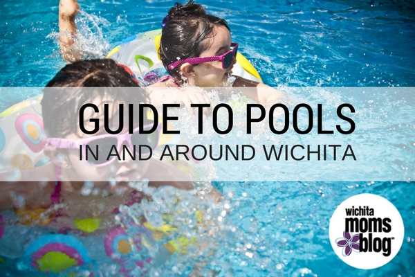 Guide to Pool in Wichita | Wichita Moms Blog