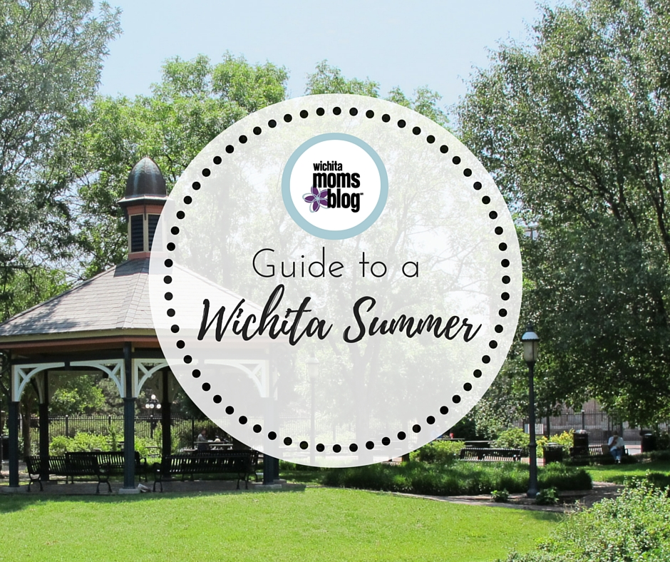 Guide to a Wichita Summer
