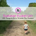 2016 Bucket List: 100 Things To Do in Wichita This Summer {+Free Printable}
