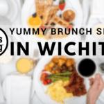 Favorite Wichita Brunch Spots