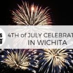 4th of July in Wichita :: Fireworks, Parades & More