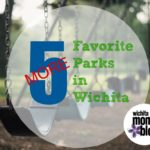 5 {More} Favorite Parks Around Town