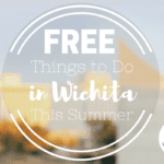 Over 30 FREE Things to Do in Wichita This Summer
