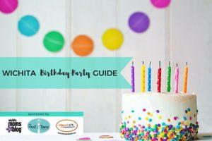 Wichita Birthday Party Guide | Wichita Moms Blog