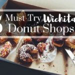 5 Must-Try Wichita Donut Shops