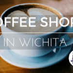 Coffee Shops in Wichita