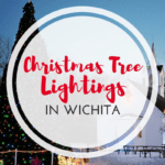 Christmas Tree Lightings In (and Around) Wichita