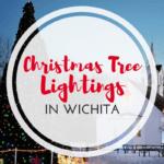 Christmas Tree Lightings In (and Around) Wichita