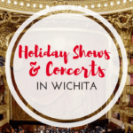 Holiday Shows & Concerts in Wichita
