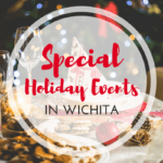 Special Holiday Events in Wichita