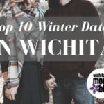 Top 10 Winter Dates in Wichita