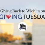 Giving Back to Wichita on #GivingTuesday