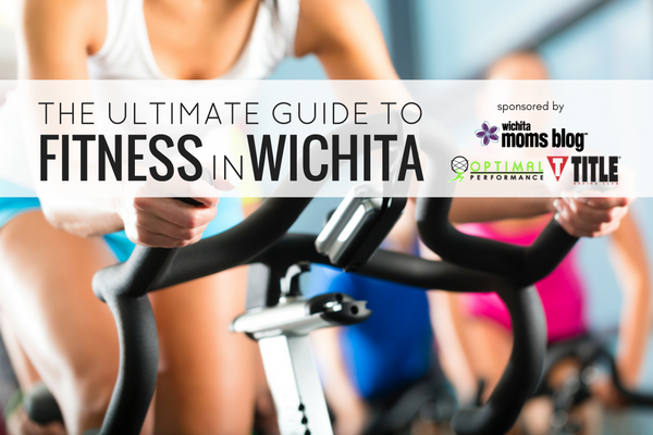 The Ultimate Guide to Fitness in Wichita