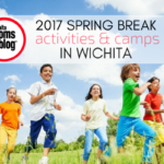 Spring Break Activities & Camps in Wichita 2017